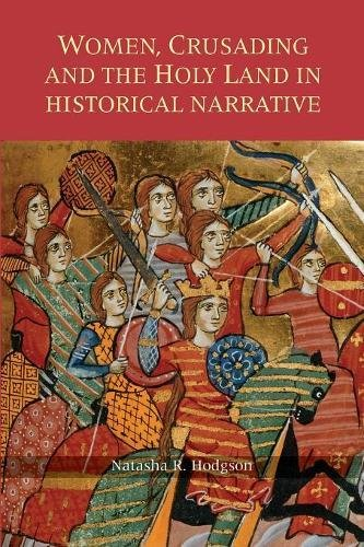 9781783272709: Women, Crusading and the Holy Land in Historical Narrative (Warfare in History)