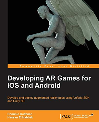 9781783280032: Developing AR Games for iOS and Android