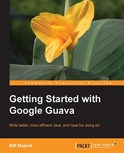 9781783280155: Getting Started with Google Guava