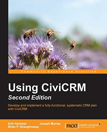 9781783281459: Using CiviCRM, Second Edition