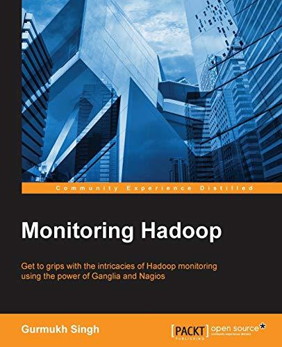 9781783281558: Monitoring Hadoop
