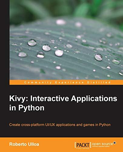 9781783281596: Kivy: Interactive Applications in Python