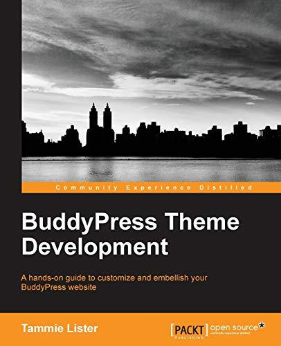 9781783281619: BuddyPress Theme Development