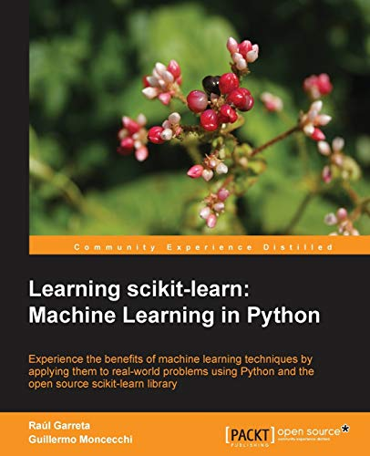 9781783281930: Learning scikit-learn: Machine Learning in Python