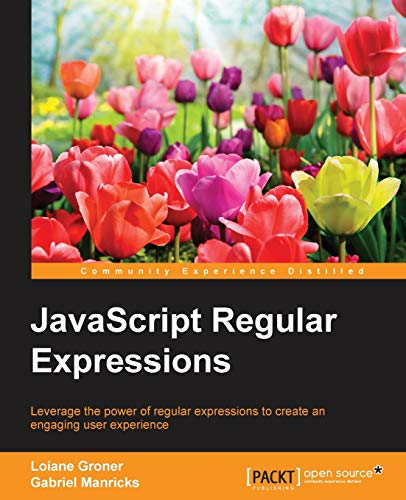 9781783282258: JavaScript Regular Expressions