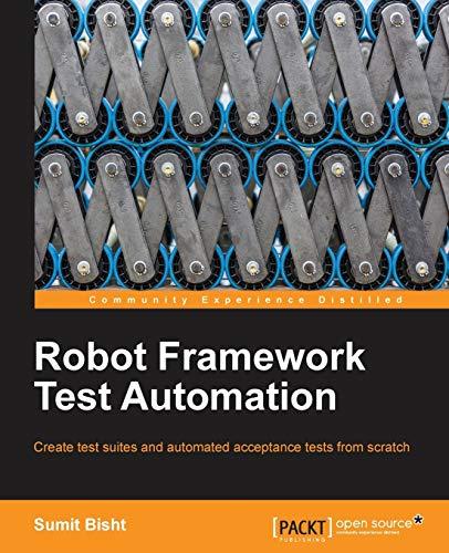 Robot Framework Test Automation: Sumit Bisht