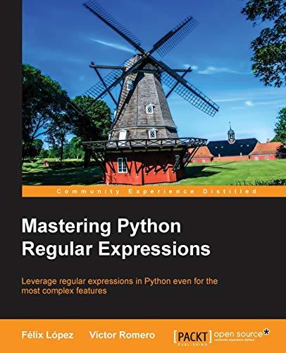 9781783283156: Mastering Python Regular Expressions