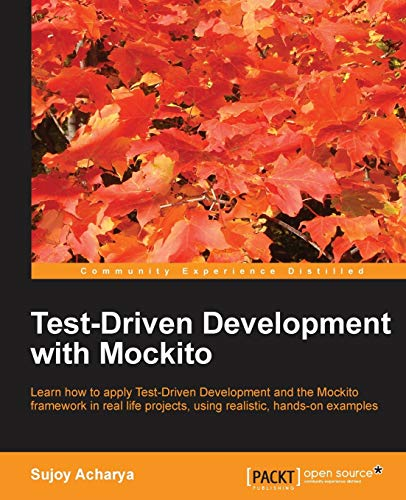 9781783283293: Test-Driven Development with Mockito