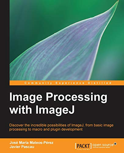 9781783283958: Image Processing with ImageJ