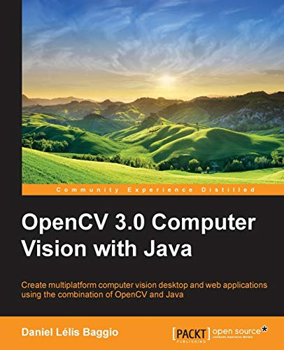 9781783283972: OpenCV Computer Vision with Java