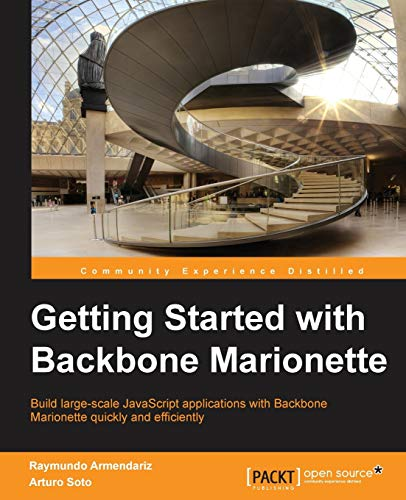 9781783284252: Getting Started with Backbone Marionette