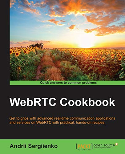 WebRTC Cookbook: Sergiienko, Andrii
