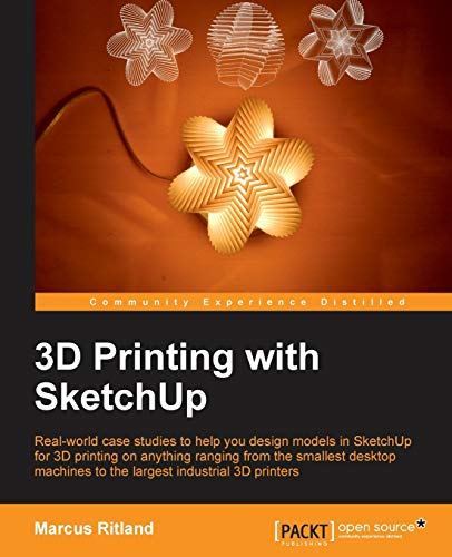 9781783284573: 3D Printing with Sketchup