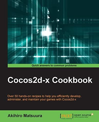 Cocos2d-x Cookbook: Akihiro Matsuura
