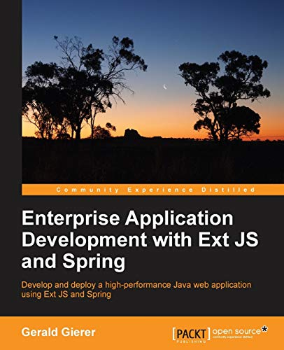 9781783285457: Enterprise Application Development with Extjs and Spring