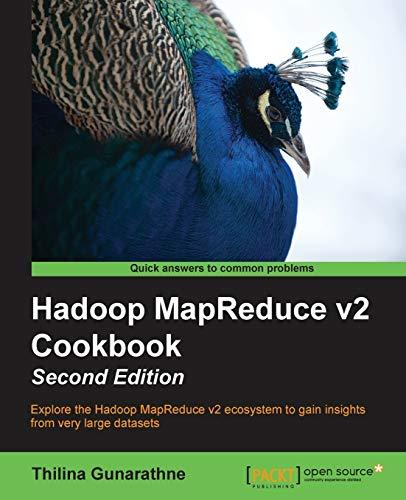 9781783285471: Hadoop MapReduce v2 Cookbook Second Edition