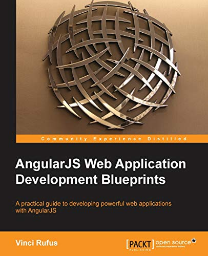 AngularJS Web Application Development Blueprints: Rufus, Vinci
