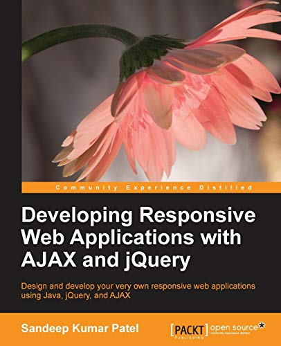9781783286379: Developing Responsive Web Applications with AJAX and jQuery