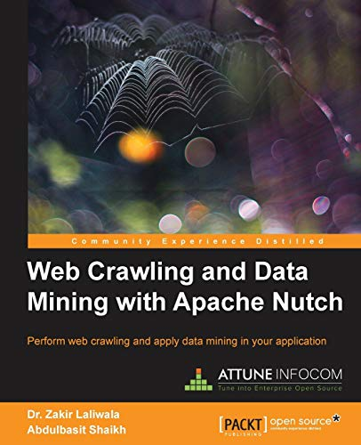9781783286850: Web Crawling and Data Mining with Apache Nutch