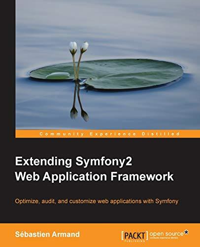 9781783287192: Extending Symfony 2 Web Application Framework