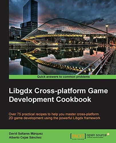 9781783287291: Libgdx Cross-platform Game Development Cookbook