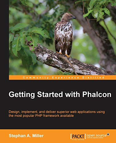 9781783287673: Getting Started with Phalcon