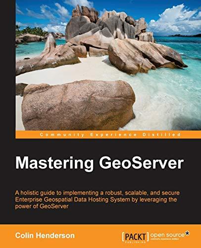 9781783287697: Mastering GeoServer
