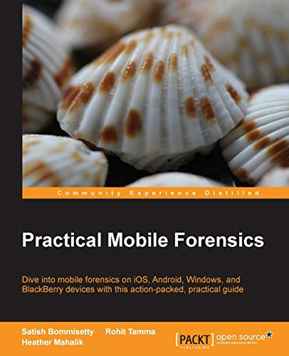 9781783288311: Practical Mobile Forensics