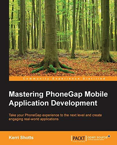 9781783288434: Mastering PhoneGap Mobile Application Development