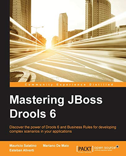 9781783288625: Mastering JBoss Drools 6 for Developers