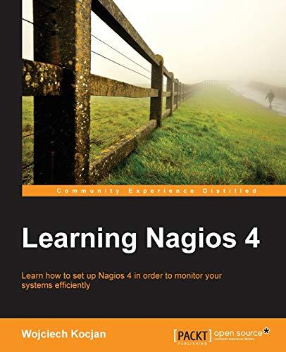 9781783288649: Learning Nagios 4