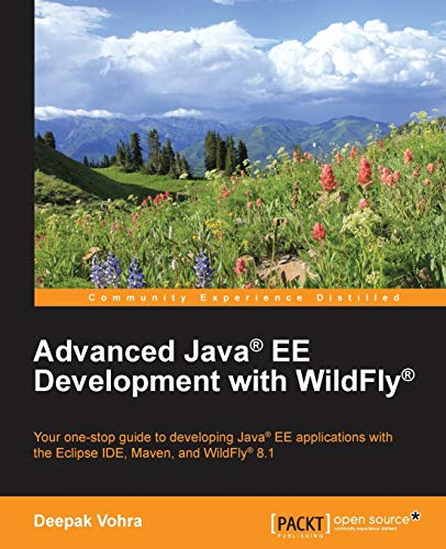 9781783288908: Advanced Java® EE Development with WildFly®