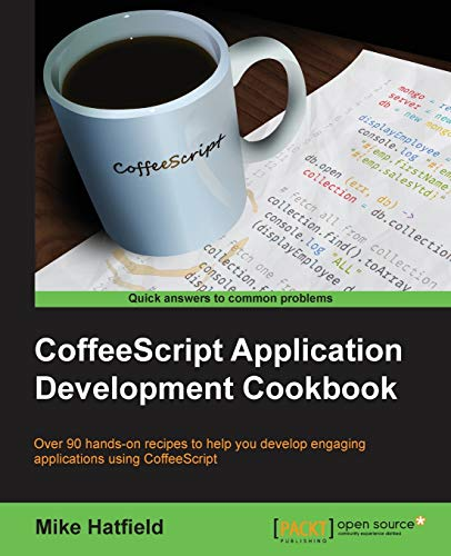 9781783289691: CoffeeScript Application Development Cookbook