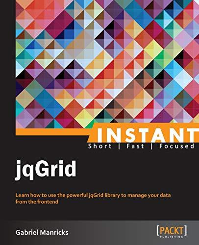 Instant jqGrid (Paperback): Gabriel Manricks