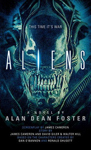 9781783290178: Aliens: The Official Movie Novelization