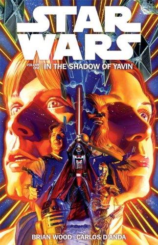 Star Wars Volume 1: in the Shadow of Yavin: Wood, Brian
