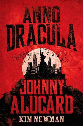 9781783290994: Anno Dracula - Johnny Alucard