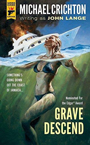 Grave Descend: Michael Crichton