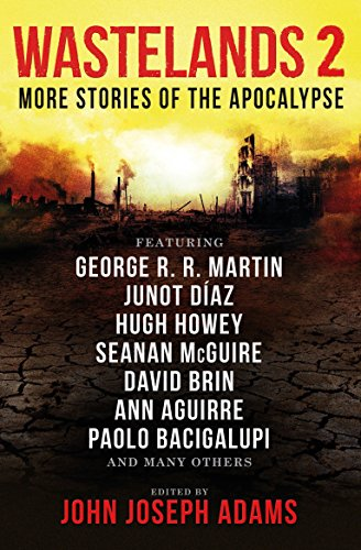 Wastelands 2 - More Stories of the: Cory Doctorow, George