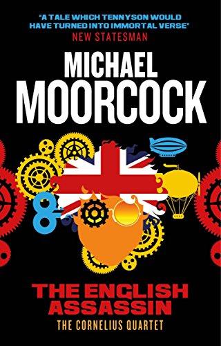 The English Assassin: The Cornelius Quartet 3: Michael Moorcock