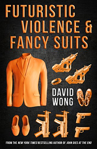 9781783291847: Futuristic Violence and Fancy Suits