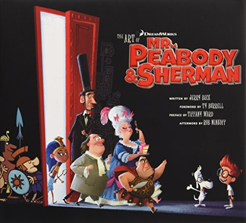 9781783291991: The Art of Mr. Peabody & Sherman (Dreamworks)