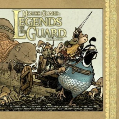 Mouse Guard: Legends of the Guard v. 2: Petersen, David; Willingham, Bill