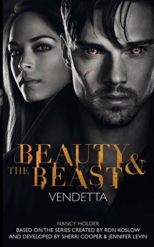 9781783292196: Beauty & the Beast - Vendetta: 1 (The Beauty & the Beast)