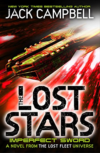 9781783292448: The Lost Stars - Imperfect Sword (Book 3): A Novel from the Lost Fleet Universe (Imperfect Sword 3)