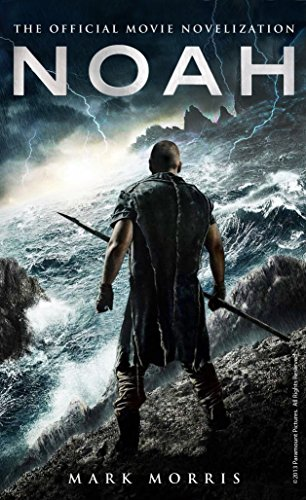 9781783292561: Noah: The Official Movie Novelization (Noah Movie Tie in)
