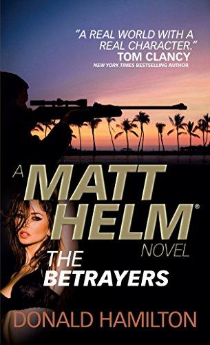 Matt Helm - The Betrayers (Matt Helm Novels): Donald Hamilton