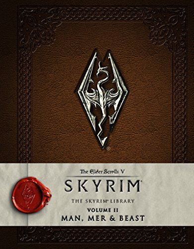 9781783293209: The Elder Scrolls - V: Skyrim - The Skyrim Library Vol. II: Man, Mer, and Beast (Skyrim Scrolls)