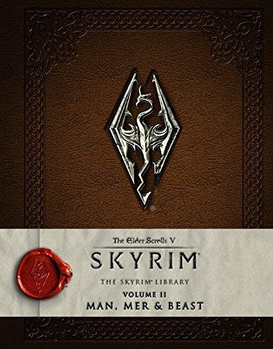 9781783293209: The Elder Scrolls V: Skyrim - The Skyrim Library, Vol. II: Man, Mer, and Beast (Skyrim Library: the Elder Scrolls V)