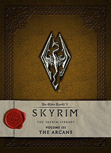 9781783293216: The Elder Scrolls V: Skyrim - The Skyrim Library, Vol. III: The Arcane (Elder Scrolls V: the Skyrim Library)